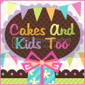 Cakes and Kids Too - Sweet, Simple, Stylish